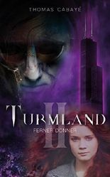 Turmland: Ferner Donner (German Edition)