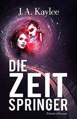Die Zeitspringer: Zeitreisen-Romanze (New Adult Fantasy-Liebesgeschichte, 1h Liebesroman Deutsch) (1h Zeitreisen Liebesroman)