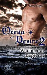 Ocean of Desire 2 - Wachsende Begierde