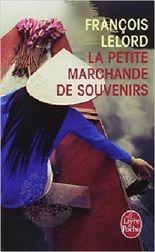La Petite Marchande de souvenirs de François Lelord ( 26 février 2014 )