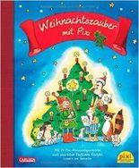 Weihnachtszauber mit Pixi: Mit 24 Pixi-Weihnachtsgeschichten, sowie Bastelideen, Rezepten, Liedern und Gedichten ( 26. September 2014 )