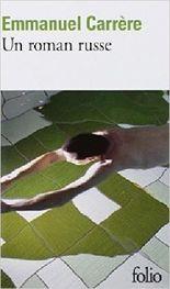 Un roman russe de Emmanuel Carrère ( 4 septembre 2008 )