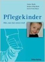 Pflegekinder - Alles was man wissen muss ( Juli 2008 )