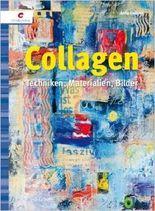 Collagen: Techniken, Materialien, Bilder ( 1. März 2010 )