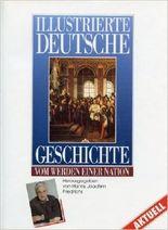 Illustrierte Deutsche Geschichte. Vom Werden einer Nation ( November 1994 )