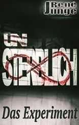 Unsterblich - Das Experiment (Simon Stark Reihe 3)