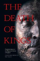 The Death of Kings: A Medical History of the Kings and Queens of England by Brewer, Clifford (January 30, 2000) Paperback