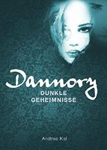 Dannory - Dunkle Geheimnisse