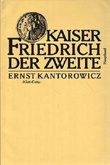Kaiser Friedrich der Zweite (2 vol.)