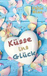 Küsse ins Glück
