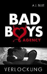BAD BOYS AGENCY - Verlockung