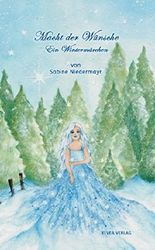 Macht der Wünsche - Ein Wintermärchen