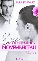 Sex & other drugs - Band 1: Novembertau