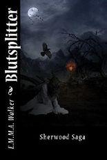 Blutsplitter (Sherwood Saga 1)