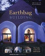 [Earthbag Building: The Tools, Tricks and Techniques] (By: Kaki Hunter) [published: June, 2004]