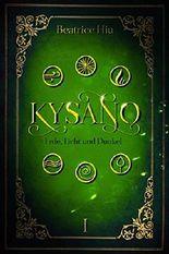 Kysano - Erde, Licht und Dunkel