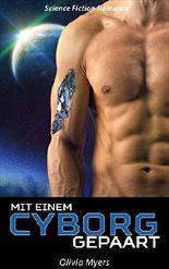 Science Fiction Romanze: Mit einem Cyborg gepaart (BBW Weltraum Sci-Fi Roman) (Neue paranormale Fantasie-Kurzgeschichten für Erwachsene)