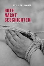 Happy Birthday: Erotische BDSM Kurzgeschichte (Gute Nackt Geschichten 1)