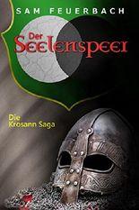 Die Krosann-Saga - Der Seelenspeer