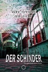 Der Schinder: Der erste Daria-Storm-Thriller
