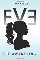 Eve: The Awakening by Jenna Moreci (2015-08-10)