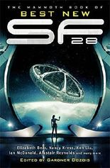 Mammoth Book of Best New SF 28 by Gardner Dozois (2015-10-01)