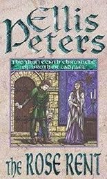 The Rose Rent: 13 (Cadfael Chronicles) by Ellis Peters (1996-02-01)