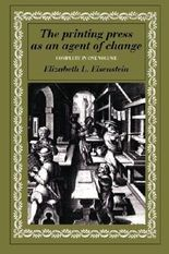 The Printing Press as an Agent of Change (Volumes 1 and 2 in One) by Elizabeth L. Eisenstein (1982-03-04)