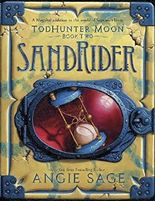 TodHunter Moon, Book Two: SandRider (World of Septimus Heap) by Angie Sage (2015-10-13)
