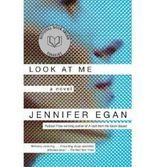 [( Look at Me By Egan, Jennifer ( Author ) Paperback Oct - 2002)] Paperback