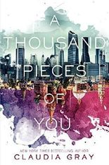 A Thousand Pieces of You (Firebird) by Claudia Gray (2014-11-04)