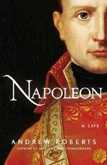Napoleon: A Life by Andrew Roberts (2014-11-04)