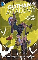 Gotham Academy Vol. 1: Welcome to Gotham Academy (The New 52) by Becky Cloonan (2015-06-23)