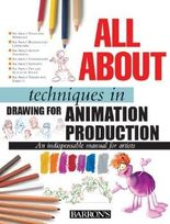 All About Techniques in Drawing for Animation Production (All About Techniques Series) by Sergi Camara (2006-05-01)