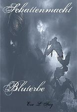 Schattenmacht 2: Bluterbe (German Edition)