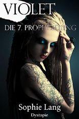 Violet - Die 7. Prophezeiung