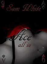 Ace- all in