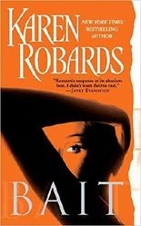[(Bait)] [By (author) Karen Robards] published on (June, 2005)