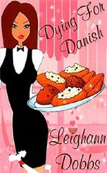 [(Dying for Danish : A Lexy Baker Bakery Cozy Mystery)] [By (author) Leighann Dobbs] published on (December, 2012)