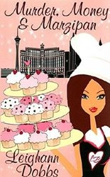 [(Murder, Money & Marzipan)] [By (author) Leighann Dobbs] published on (March, 2013)
