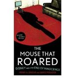 [{ The Mouse That Roared: Disney and the End of Innocence (Student) By Giroux, Henry A. ( Author ) Apr - 16- 2010 ( Paperback ) } ]