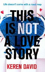 [(This is Not a Love Story)] [By (author) Keren David] published on (July, 2015)