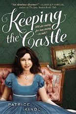 [(Keeping the Castle)] [By (author) Patrice Kindl] published on (August, 2015)