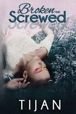 [(Broken and Screwed)] [By (author) Tijan] published on (July, 2013)