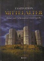 Faszination Mittelalter