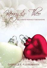 Kerry und Theo  Eine andere Weihnachtsgeschichte