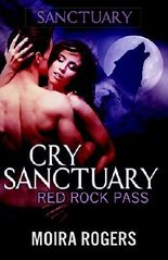 Cry Sanctuary (Red Rock Pass #1)