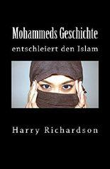 Mohammeds Geschichte entschleiert den Islam
