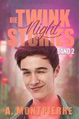Die Twink Night Stories: Band 2