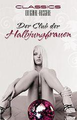 Der Club der Halbjungfrauen: Original-Ausgabe